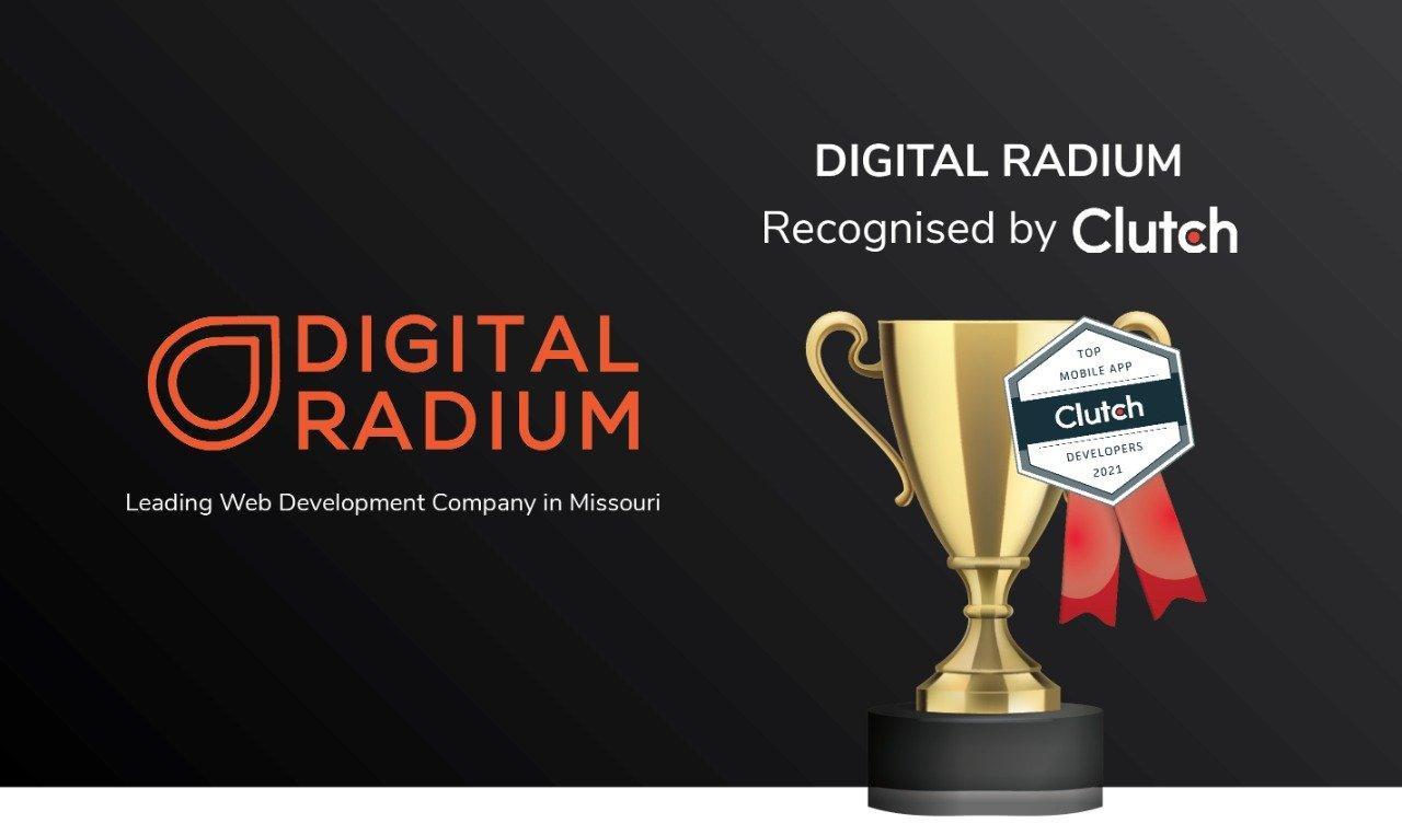 Digital Radium Crowned as a Leading Web Development Company in Missouri by Clutch